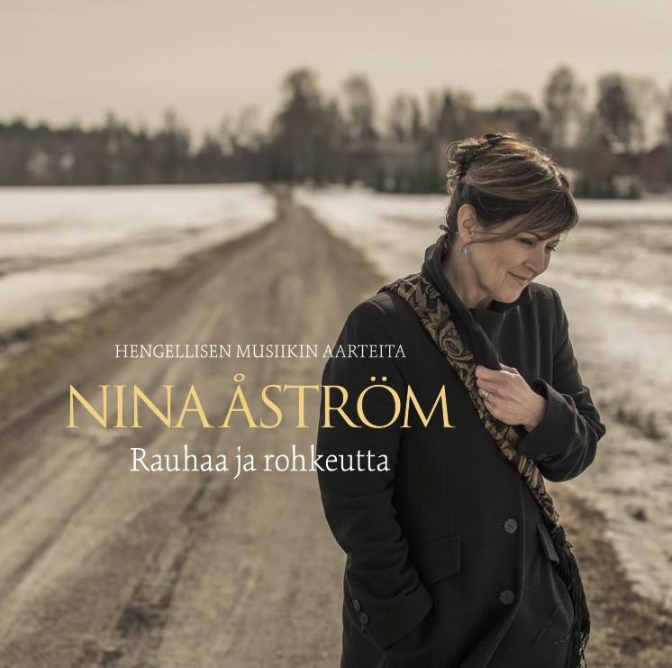 NINA ÅSTRÖM - RAUHAA JA ROHKEUTTA (2018)