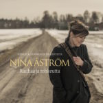 Rauhaa ja rohkeutta (Nina Åström 2018)