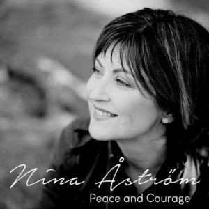 Nina Åström - Peace and Courage (2019)